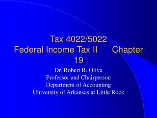 Tax 4022/5022                    Federal Income Tax II      Chapter 19