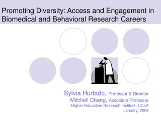 Promoting Diversity: Access and Engagement in Biomedical and Behavioral Research Careers