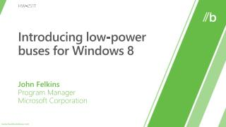 Introducing low-power buses for Windows 8