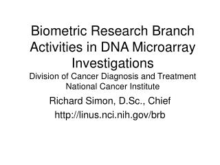 Biometric Research Branch Activities in DNA Microarray ...