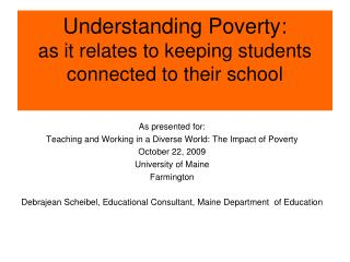 Understanding Poverty: as it relates to keeping students ...