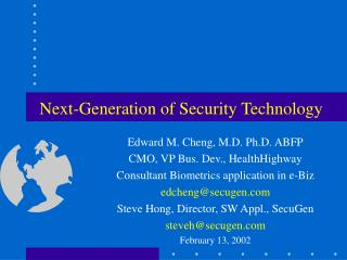 Next-Generation of Security Technology