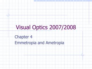 Visual Optics 2007/2008