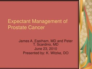 Expectant Management of Prostate Cancer