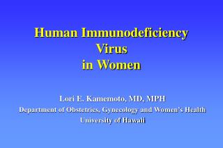 Human Immunodeficiency  Virus  in Women