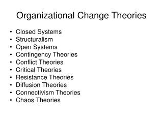 Organizational Change Theories