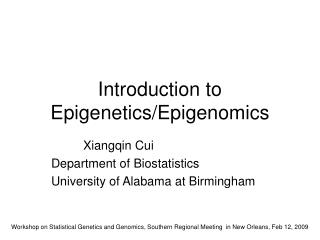 Introduction to EpigeneticsEpigenomics