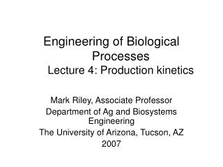 Engineering of Biological Processes Lecture 4: Production kinetics