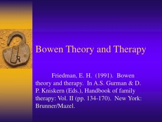 Bowen Theory and Therapy