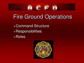 Fire Ground Operations