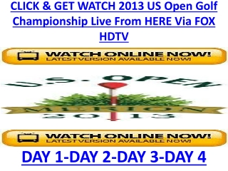 US Open Golf 2013 Live Stream Day By Day Fox Coverage Online