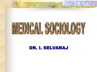 MEDICAL SOCIOLOGY