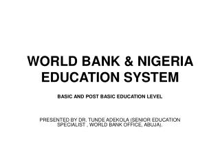 WORLD BANK & NIGERIA EDUCATION SYSTEM