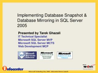 Implementing Database Snapshot & Database Mirroring in SQL Server 2005