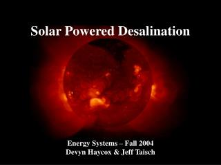 Solar Powered Desalination