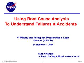 Using Root Cause Analysis  To Understand Failures & Accidents