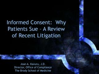 Informed Consent: Why Patients Sue