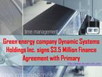 Green energy company Dynamic Systems Holdings Inc. signs $3.