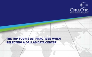 The Top Four Best Practices When Selecting a Dallas Data Cen