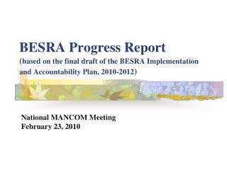 BESRA Progress Report ( based on the final draft of the BESRA Implementation and Accountability Plan, 2010-2012 )