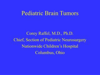 Pediatric Brain Tumors