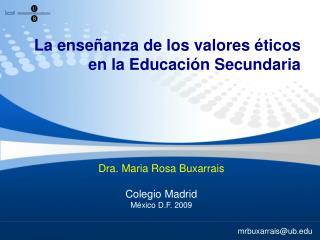 La enseñanza de los valores éticos en la Educación Secundaria
