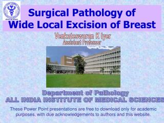 Surgical Pathology of Wide Local Excision of Breast