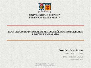 PLAN DE MANEJO INTEGRAL DE RESIDUOS SÓLIDOS DOMICILIARIOS REGIÓN DE VALPARAÍSO