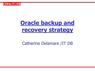 Oracle backup and recovery strategy