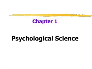 Chapter 1 Psychological Science