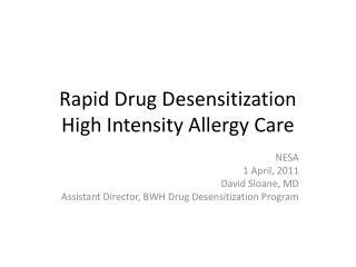 Rapid Drug Desensitization High Intensity Allergy Care