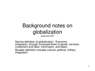 Background notes on globalization      September 2007