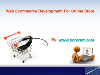 Why web ecommerce development required?