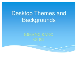 Desktop Themes and Background