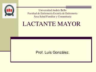 LACTANTE MAYOR