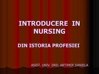 INTRODUCERE  IN NURSING