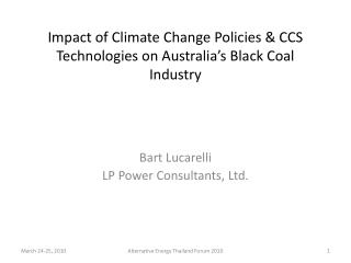 Impact of Climate Change Policies  CCS Technologies on Australia s Black Coal Industry
