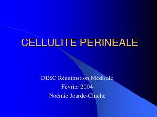 CELLULITE PERINEALE