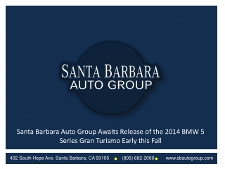 Santa Barbara Auto Group Awaits Release of the 2014 BMW 5 Se