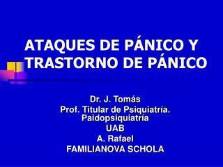 ATAQUES DE PÁNICO Y TRASTORNO DE PÁNICO