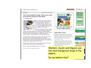 Warfarin, Insulin and Digoxin are the most Dangerous drugs in the elderly. Do we believe that?
