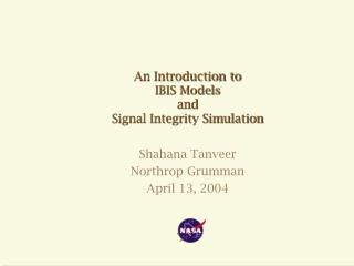An Introduction to IBIS Models and Signal Integrity Simulation