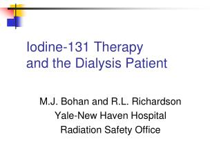 Iodine-131 Therapy and the Dialysis Patient