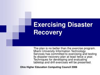 Exercising Disaster Recovery