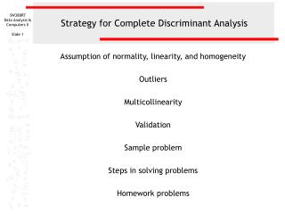 Strategy for Complete Discriminant Analysis