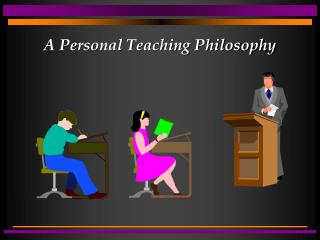 A Personal Teaching Philosophy