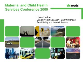Maternal and Child Health  Services Conference 2009