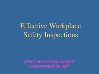 Effective Workplace Safety Inspections