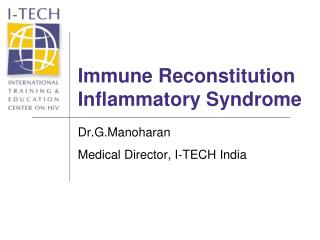 Immune Reconstitution Inflammatory Syndrome