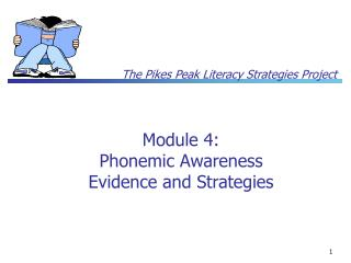 Module 4: Phonemic Awareness Evidence and Strategies
